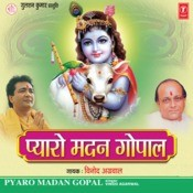 Pyaro Madan Gopal Songs
