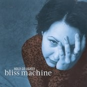 Bliss Machine Songs