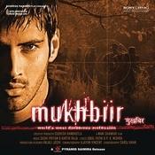 Mukhbiir Songs