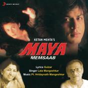 Maya Memsaab Songs