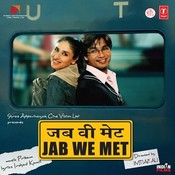 Jab We Met Songs