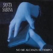 Santa Sabina - No Me Alcanza el Tiempo Songs