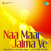 Na Maar Jalma Ve Didar Sandhu And Others Songs