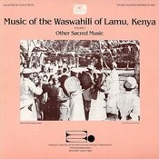 Music of the Waswahili of Lamu, Kenya, Vol.2: Other Sacred Music Songs