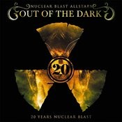 Out Of The Dark: 20 Years Nuclear Blast Songs