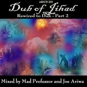 Dub Of Jihad: Rewired To Dub, Part 2 Songs
