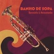 Banho De Sopa Songs