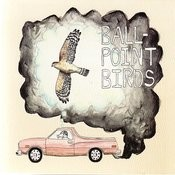 Ball-Point Birds Songs