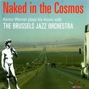 Naked In The Cosmos Songs