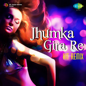 Rev 05 Jhoomka Gira Re Songs