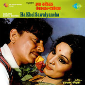 Ha Khel Sawalyancha Mar Songs