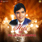 Hits Of Rajesh Khanna Vol 1 Songs