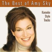 The Best of Amy Sky Karaoke Style Tracks Songs