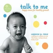 Talk To Me: Happy Tunes For Healthy Growth Songs