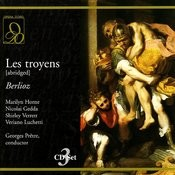 Berlioz: Les Troyens (Abriged) Songs