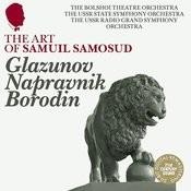 The Art of Samuil Samosud: Glazunov, Napravnik & Borodin - Orchestral Works Songs