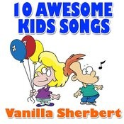 10 Awesome Kids Songs Songs
