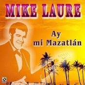 Ay Mi Mazatlan Songs