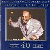 The Platinum Collection - Lionel Hampton Songs