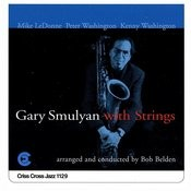Gary Smulyan With Strings Songs