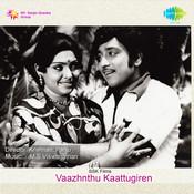 Vaazhnthu Kaattugiren Songs