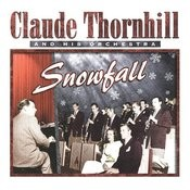 Claude Thornhill & His Orchestra, 1947 Songs
