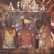 Africa - A Praise And Worship Experience Songs