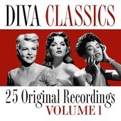 Diva Classics - Volume 1 (Digitally Remastered) Songs