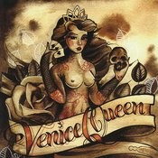 Venice Queen Songs