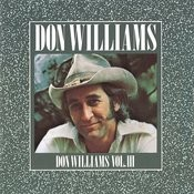 Don Williams, Vol III Songs