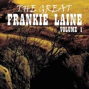 The Great Frankie Laine Volume 1 Songs