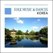 Folk Music & Dances (Live) - Korea Songs