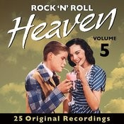 Rock 'n' Roll Heaven - Volume 5 (Digitally Remastered) Songs