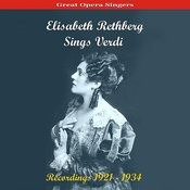 Great Opera Singers / Elisabeth Rethberg Sings Verdi / Recordings 1921 - 1934 Songs