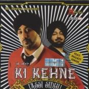 Ki Kehne Songs