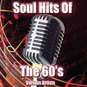 Soul Hits Of The 60's Songs