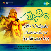 Sri Thallapaka Annamacharya Samkirtanas Vol 2 Songs