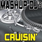 Cruisin' (Remix Tools For Mash-Ups) Songs