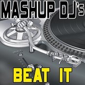 Beat It (Remix Tools For Mash-Ups) Songs