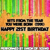 Hits From The Year You Were Born (1991) - Happy 21st Birthday Songs