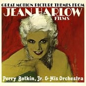 Great Motion Picture Themes From Jean Harlow Films Songs