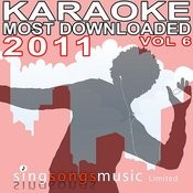 Karaoke Most Downloaded 2011 Volume 6 Songs