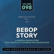 Bebop Live Concerts Vol. 9 (1949) Songs