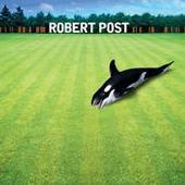 Robert Post Songs