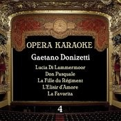 Opera Karaoke, Volume 4 [Gaetano Donizetti] Songs