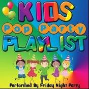Kids Pop Party Playlist Songs