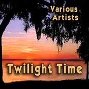 Twilight Time Songs