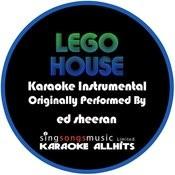 Lego House (Originally Performed By Ed Sheeran) [Karaoke Instrumental Version] Song