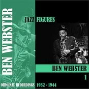 Jazz Figures / Ben Webster, Volume 1 (1932-1944) Songs
