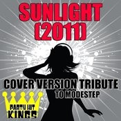 Sunlight (2011) (Cover Version Tribute To Modestep) Songs